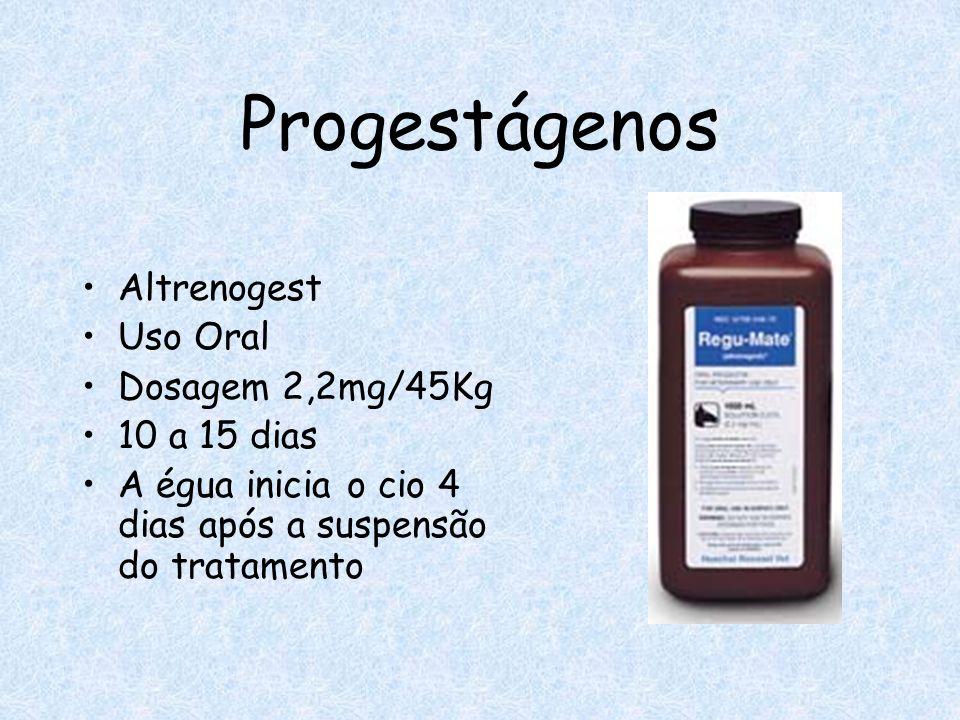 Progestágenos Altrenogest Uso Oral Dosagem 2,2mg/45Kg 10 a 15 dias