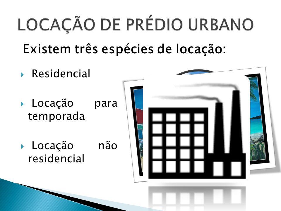 LOCAÇÃO DE PRÉDIO URBANO
