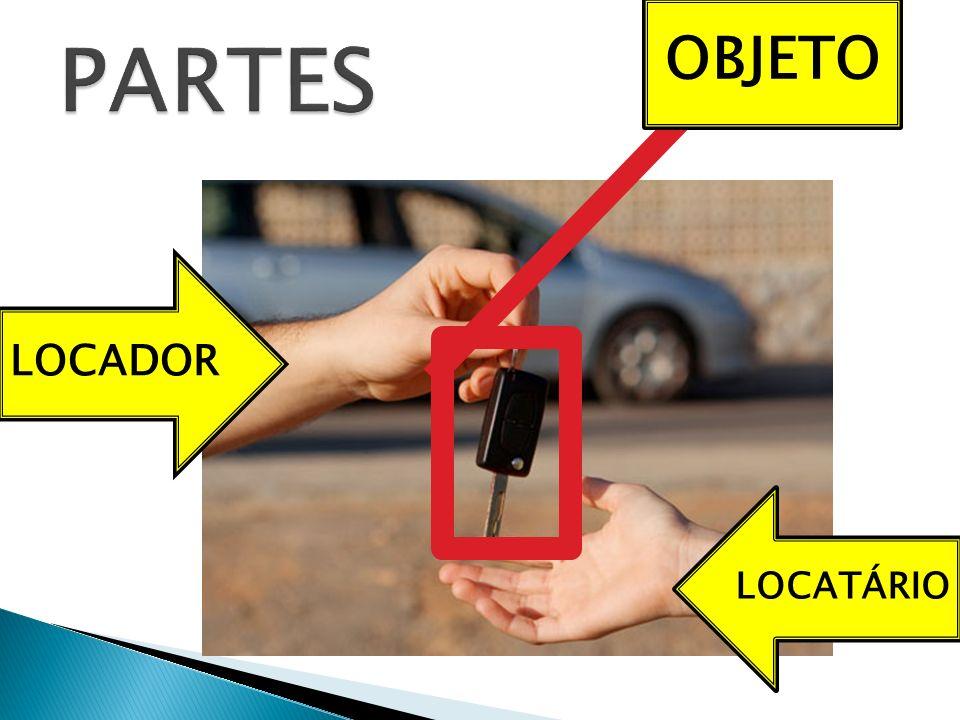 OBJETO PARTES LOCADOR LOCATÁRIO
