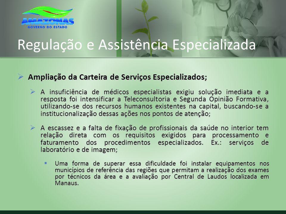 Regulação e Assistência Especializada