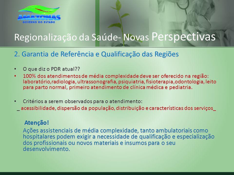 Regionalização da Saúde- Novas Perspectivas