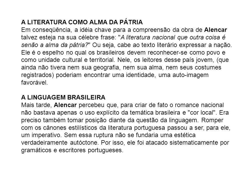 A LITERATURA COMO ALMA DA PÁTRIA