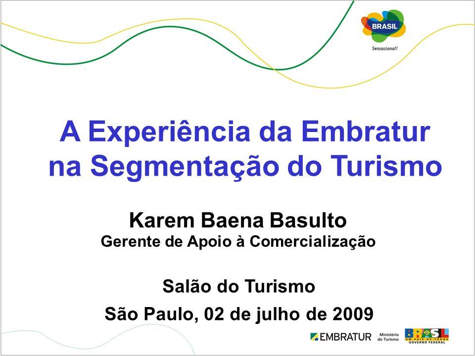 A Experiência da Embratur na Segmentação do Turismo