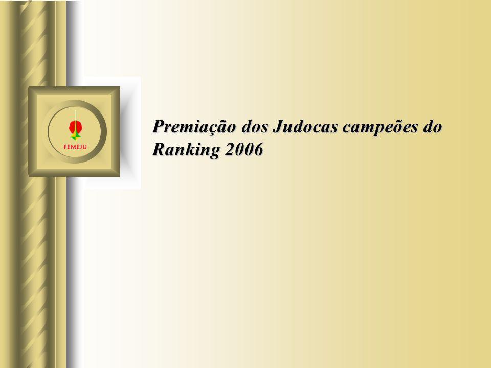 Premiação dos Judocas campeões do Ranking 2006