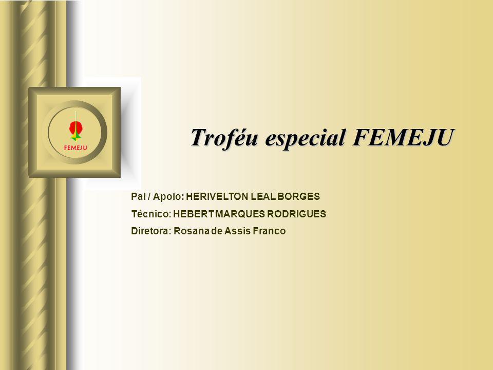 Troféu especial FEMEJU