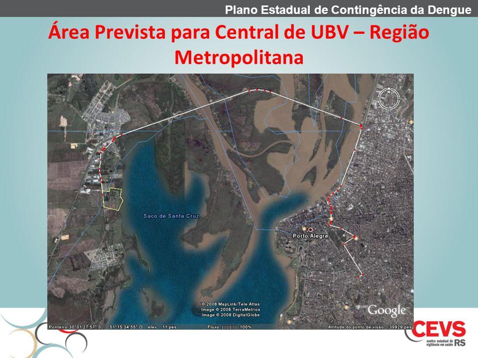 Área Prevista para Central de UBV – Região Metropolitana