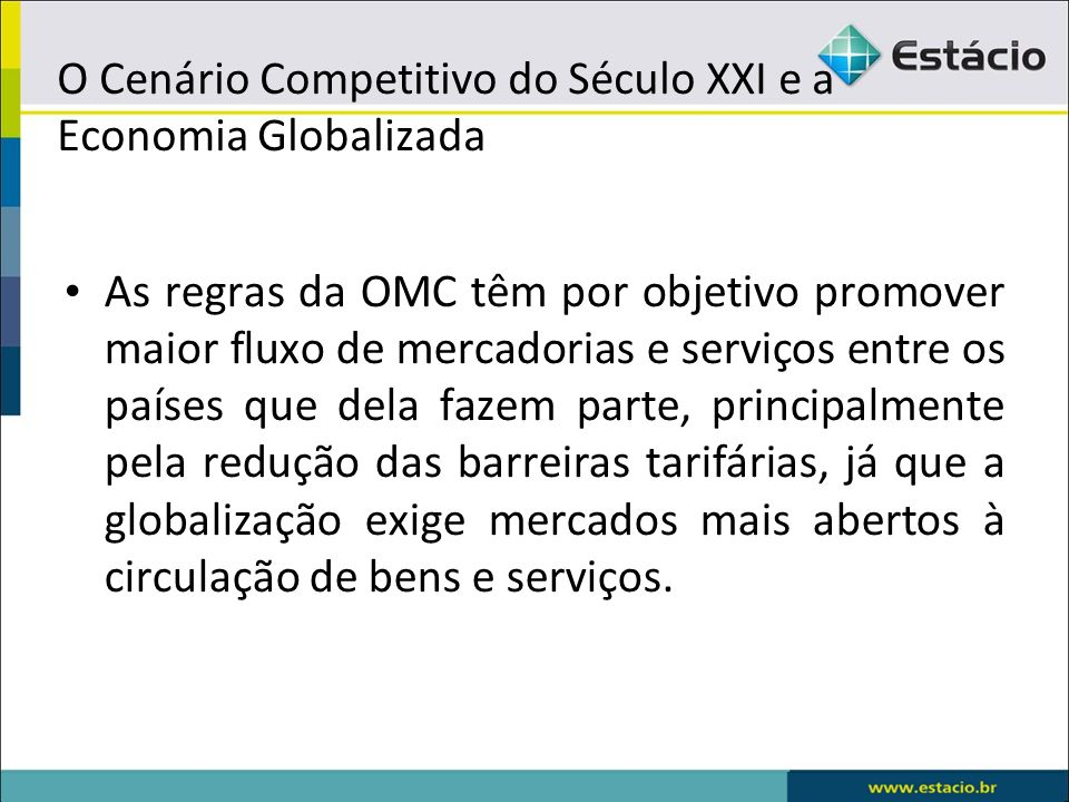 O Cenário Competitivo do Século XXI e a Economia Globalizada