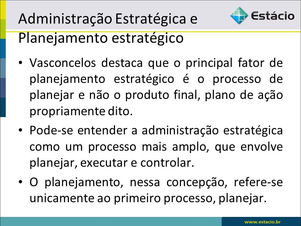 Administração Estratégica e Planejamento estratégico
