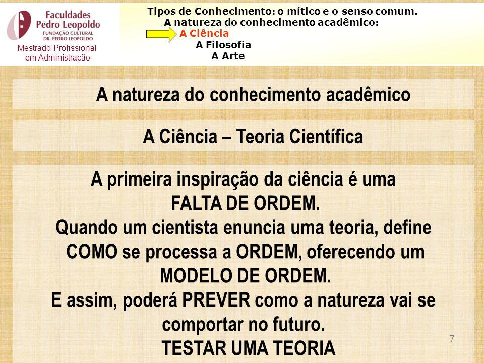 A natureza do conhecimento acadêmico