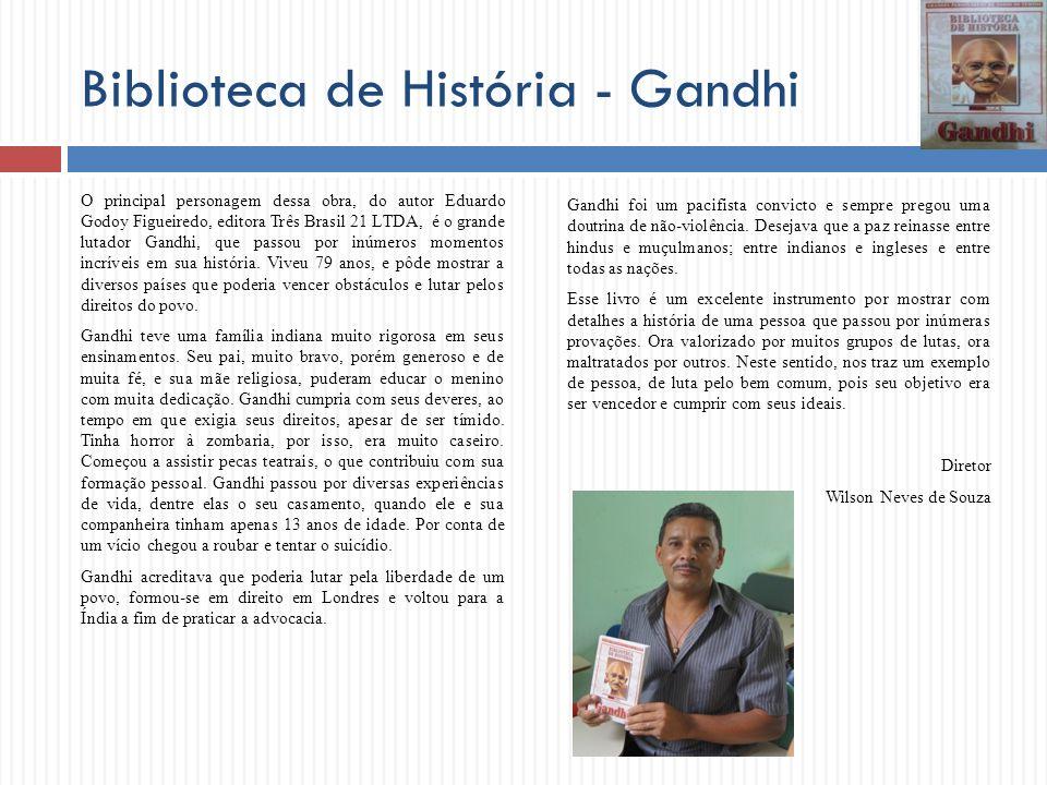Biblioteca de História - Gandhi