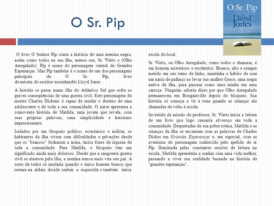 O Sr. Pip