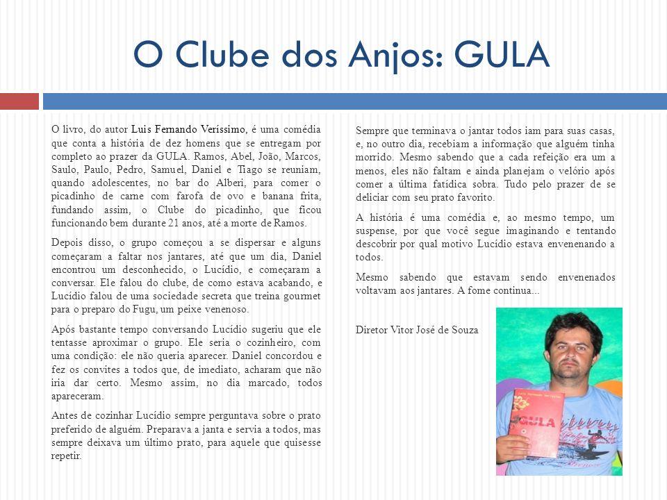 O Clube dos Anjos: GULA