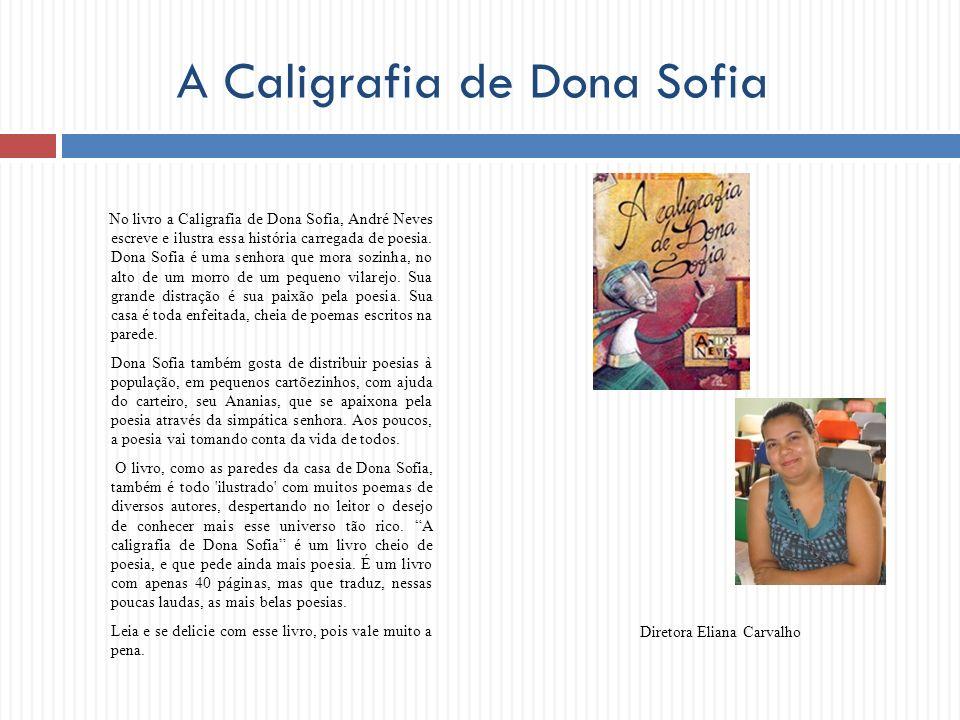 A Caligrafia de Dona Sofia