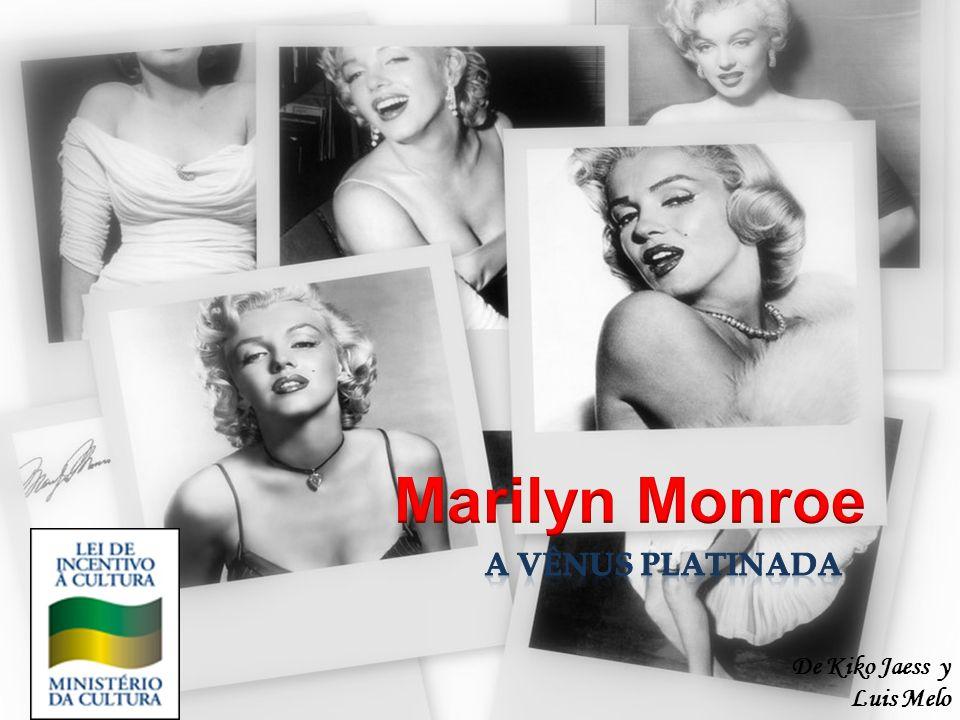 Marilyn Monroe A Vênus Platinada De Kiko Jaess y Luis Melo