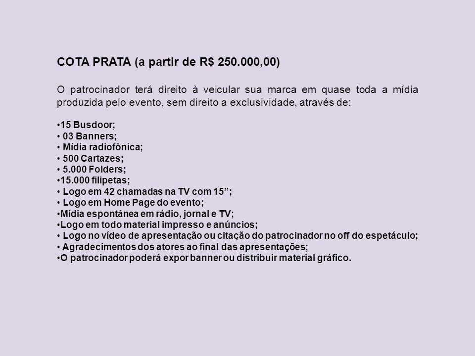 COTA PRATA (a partir de R$ 250.000,00)