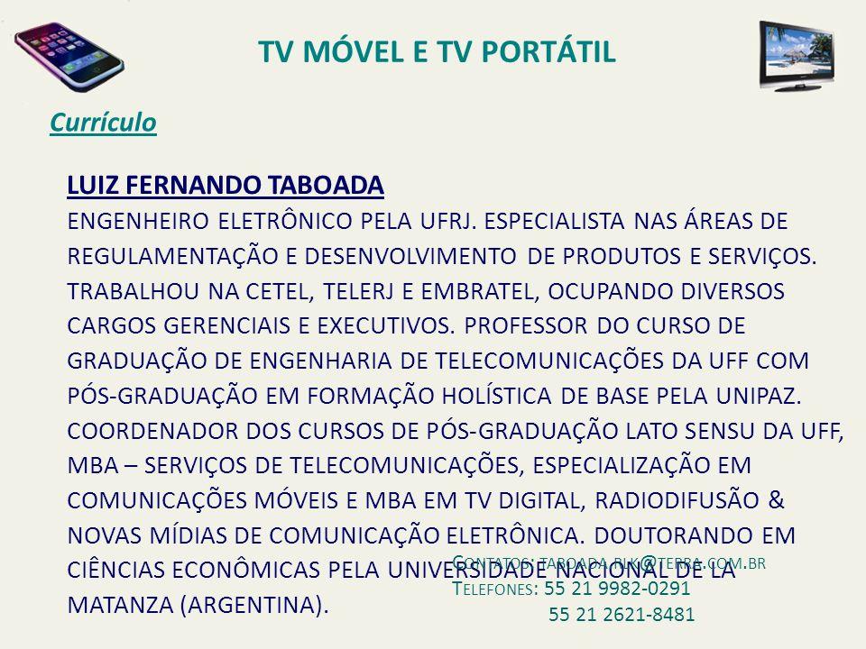 TV MÓVEL E TV PORTÁTIL Currículo LUIZ FERNANDO TABOADA