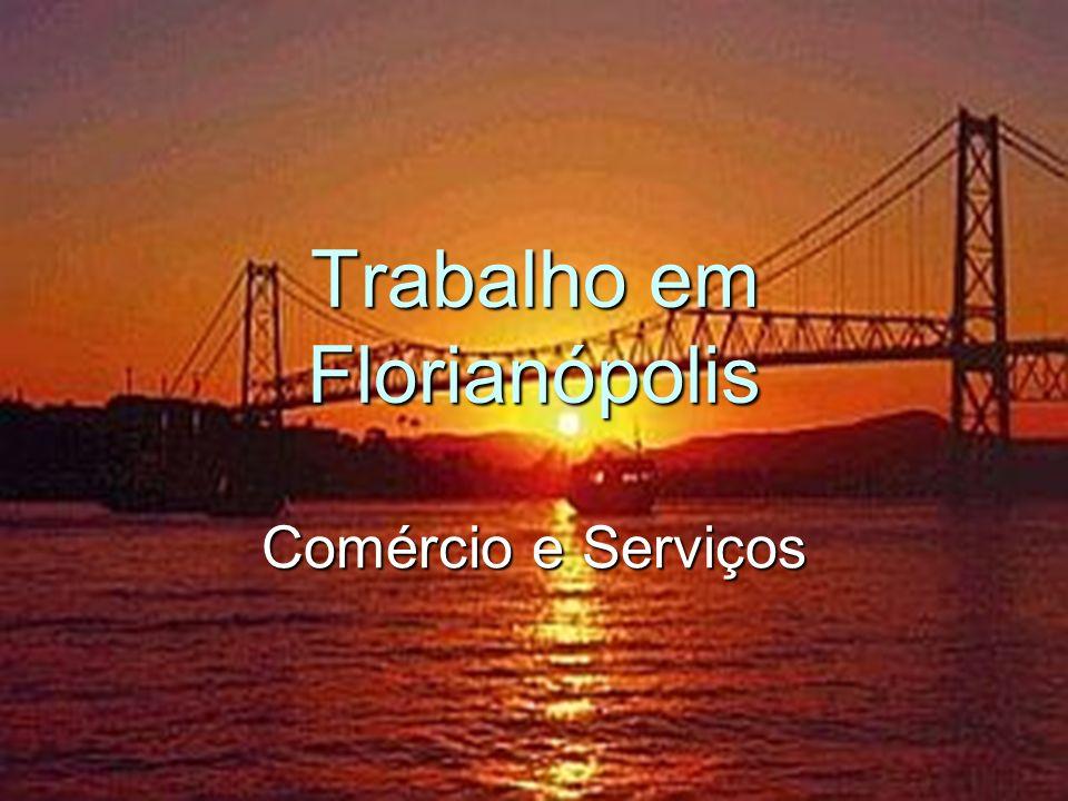Trabalho em Florianópolis
