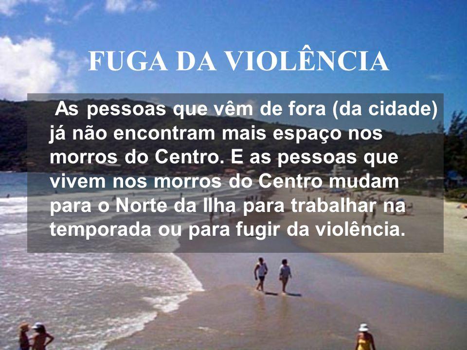 FUGA DA VIOLÊNCIA