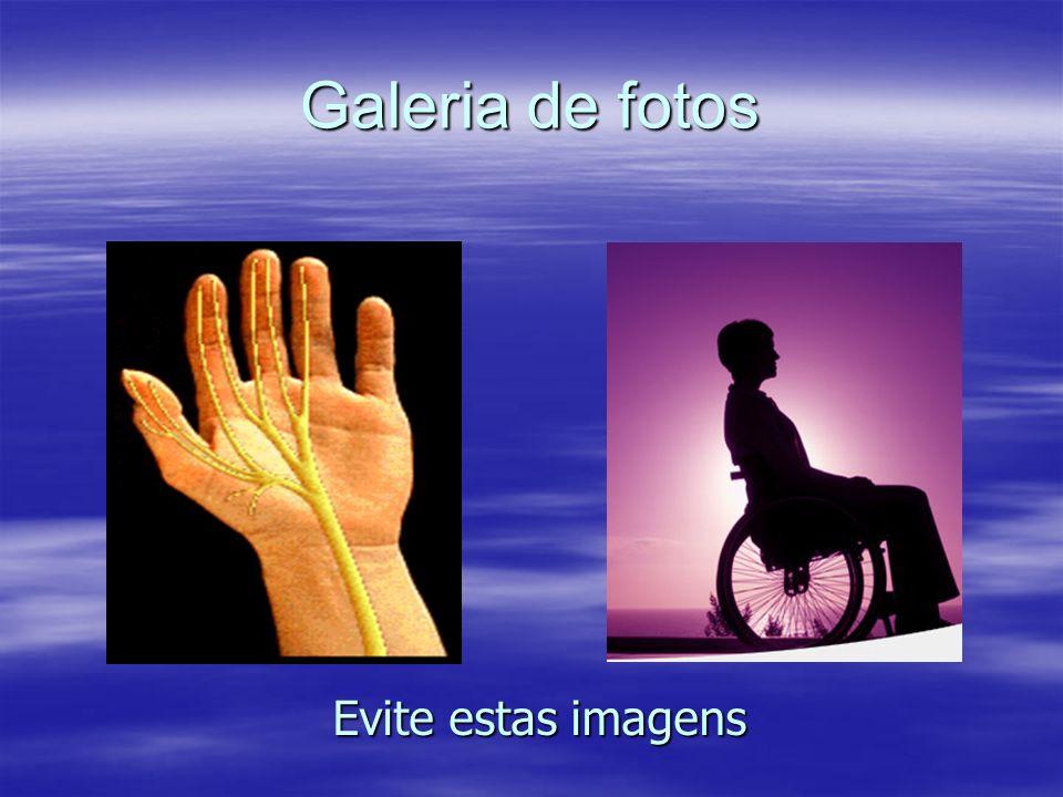 Galeria de fotos Evite estas imagens