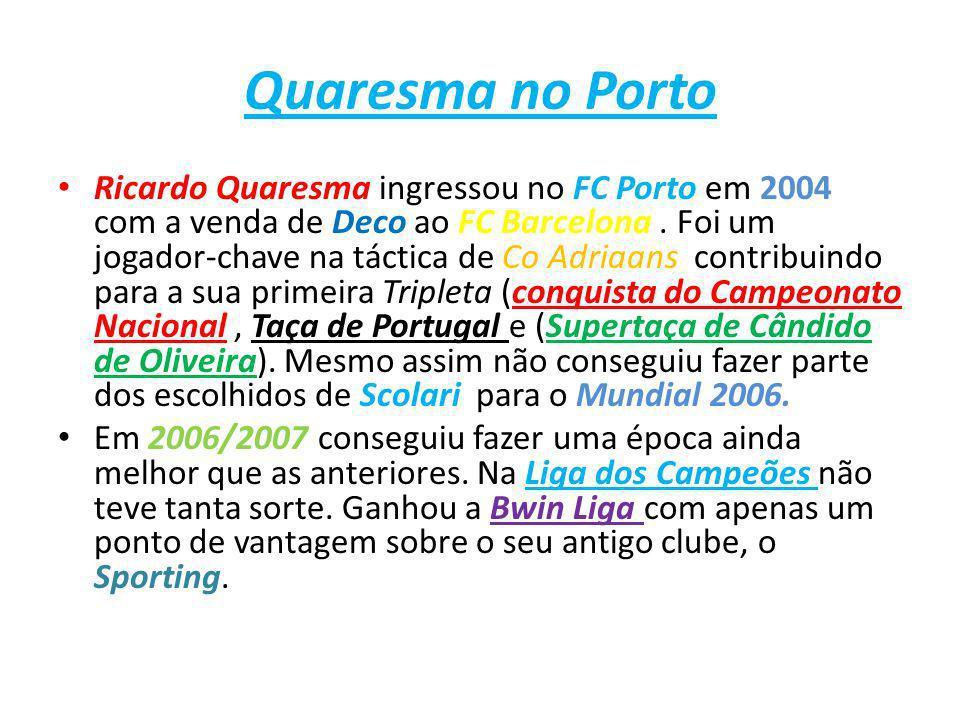 Quaresma no Porto