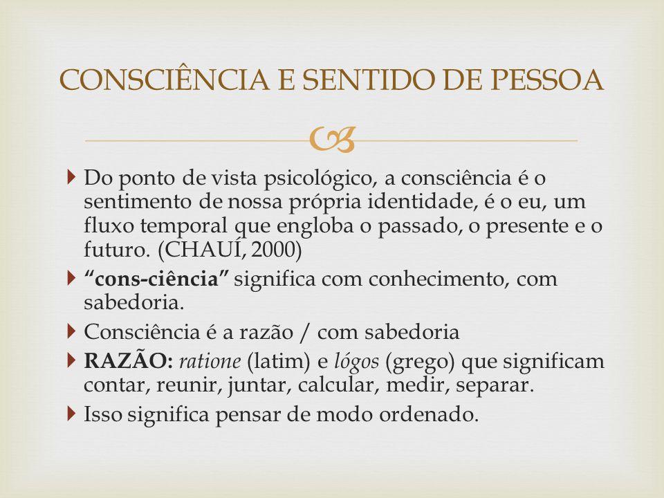 CONSCIÊNCIA E SENTIDO DE PESSOA