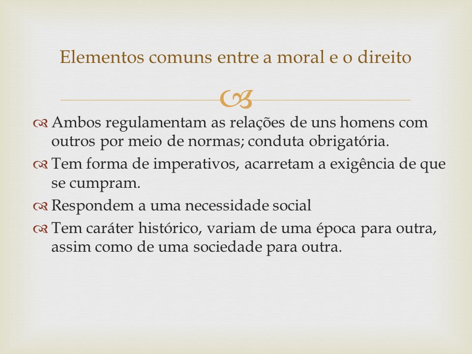 Elementos comuns entre a moral e o direito