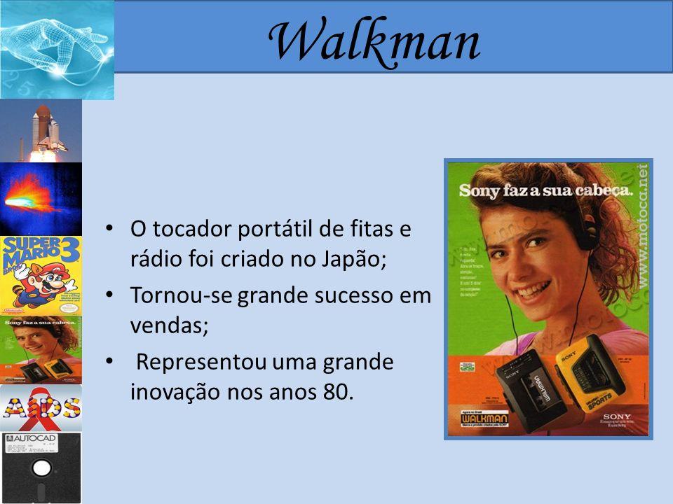 Walkman O tocador portátil de fitas e rádio foi criado no Japão;