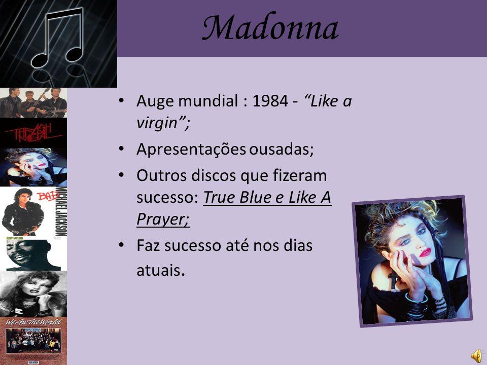 Madonna Auge mundial : 1984 - Like a virgin ; Apresentações ousadas;