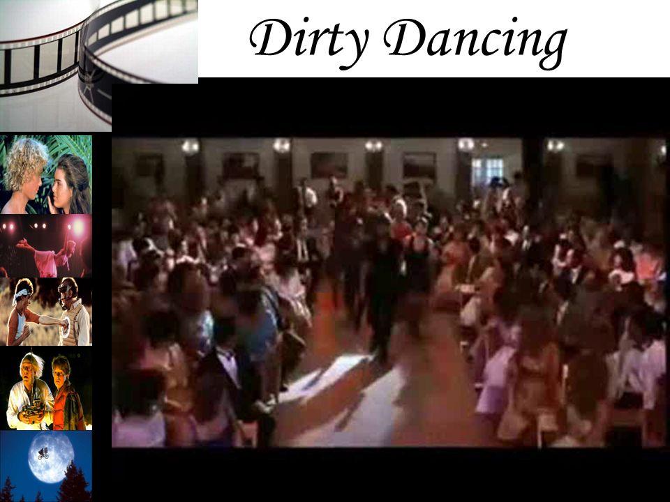 Dirty Dancing Diretor: Emile Ardolino