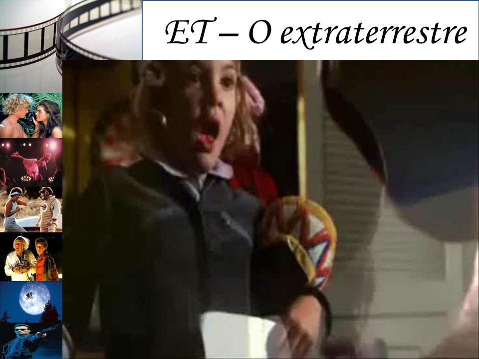 ET – O extraterrestre Diretor: Steven Spielberg;