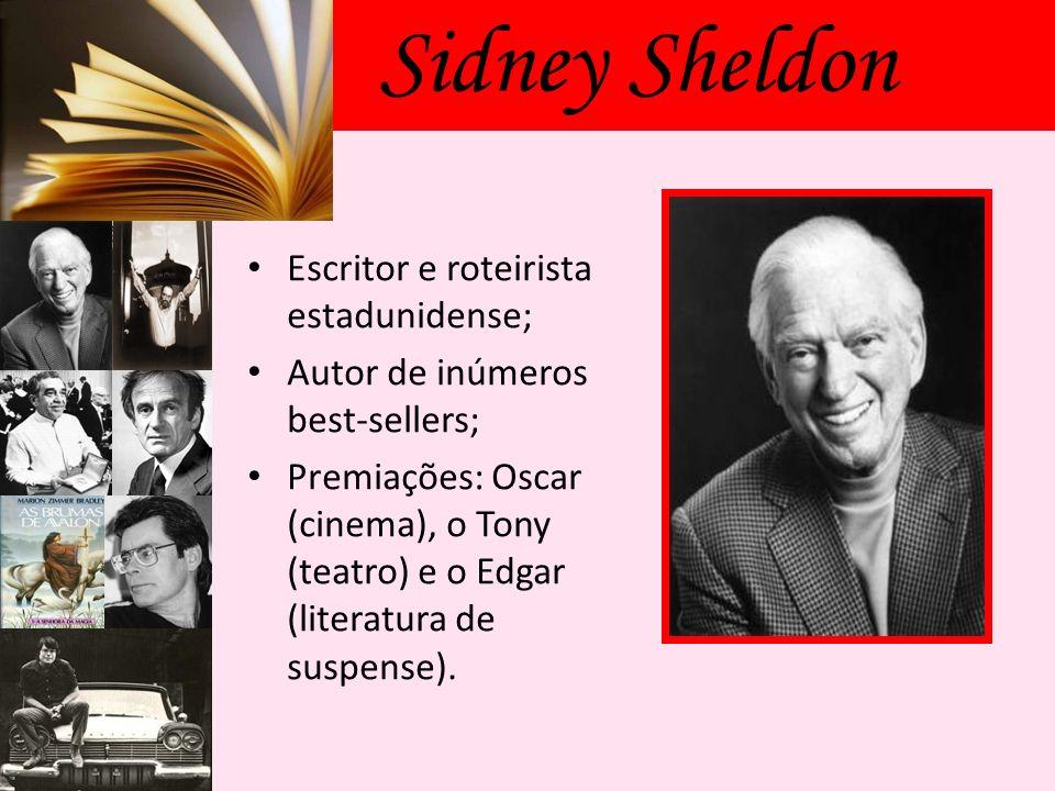Sidney Sheldon Escritor e roteirista estadunidense;