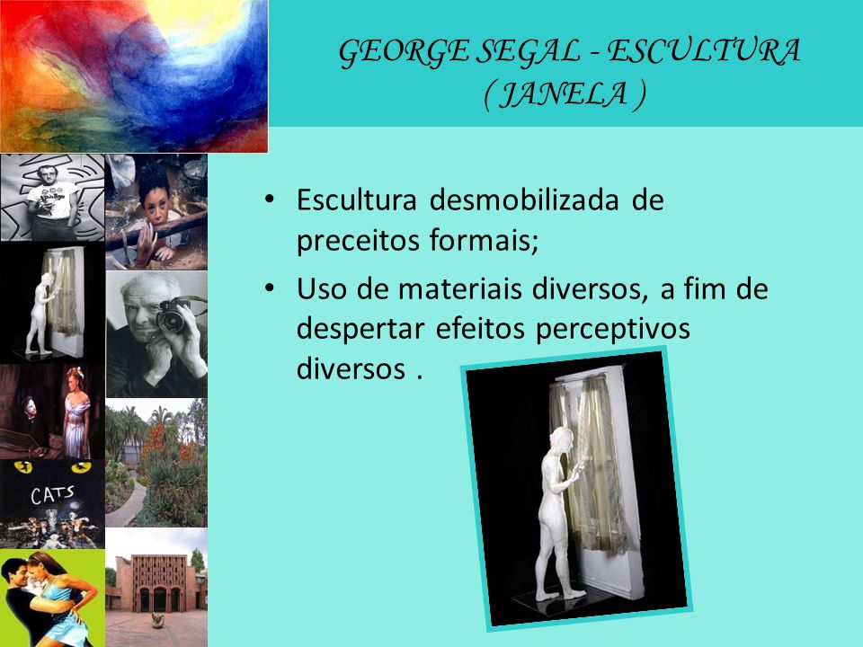 GEORGE SEGAL - ESCULTURA ( JANELA )