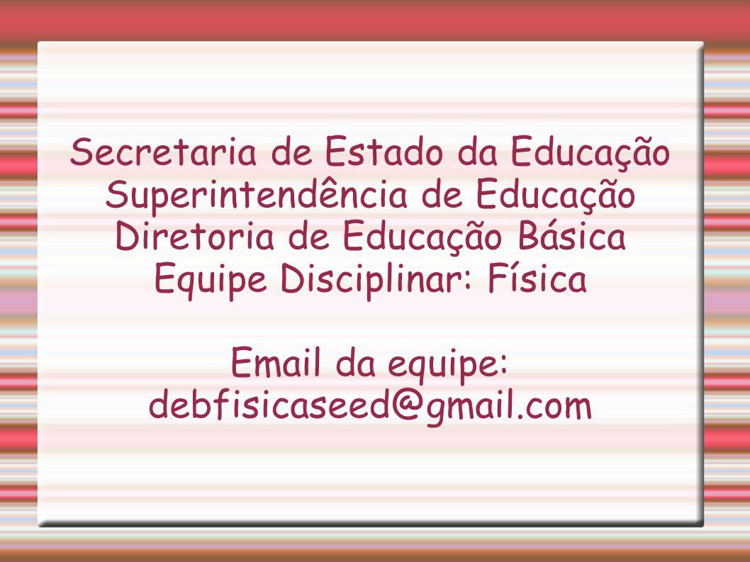 Secretaria de Estado da Educação Superintendência de Educação