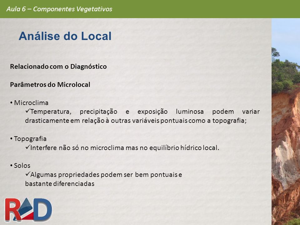Análise do Local Aula 6 – Componentes Vegetativos