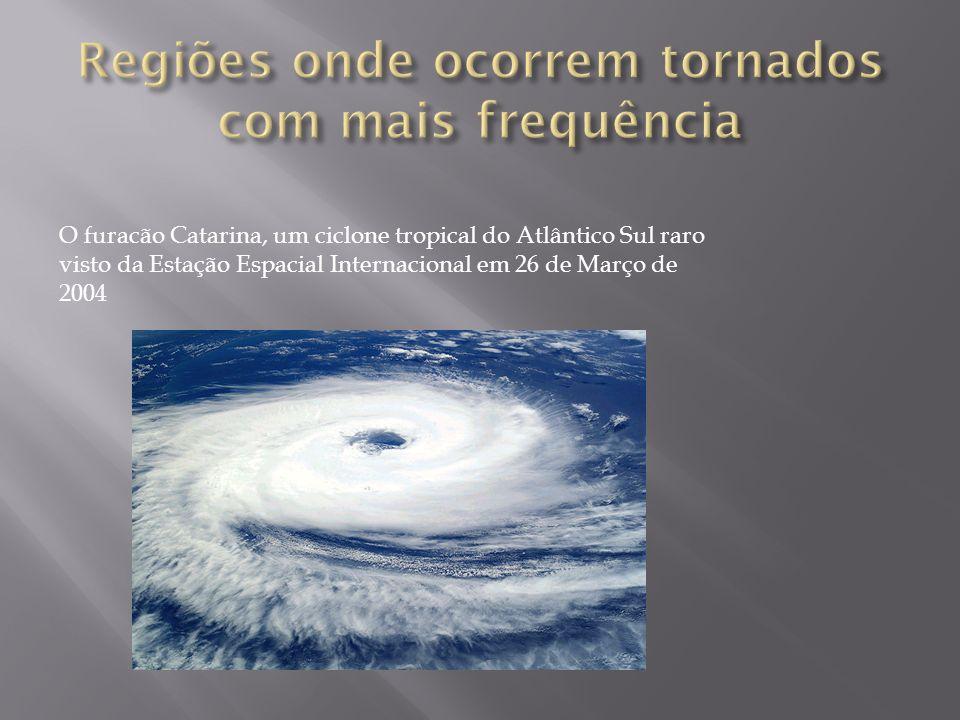Regiões onde ocorrem tornados com mais frequência