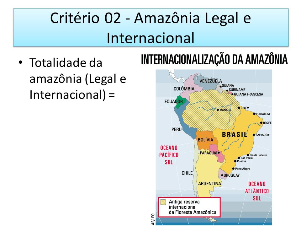 Critério 02 - Amazônia Legal e Internacional