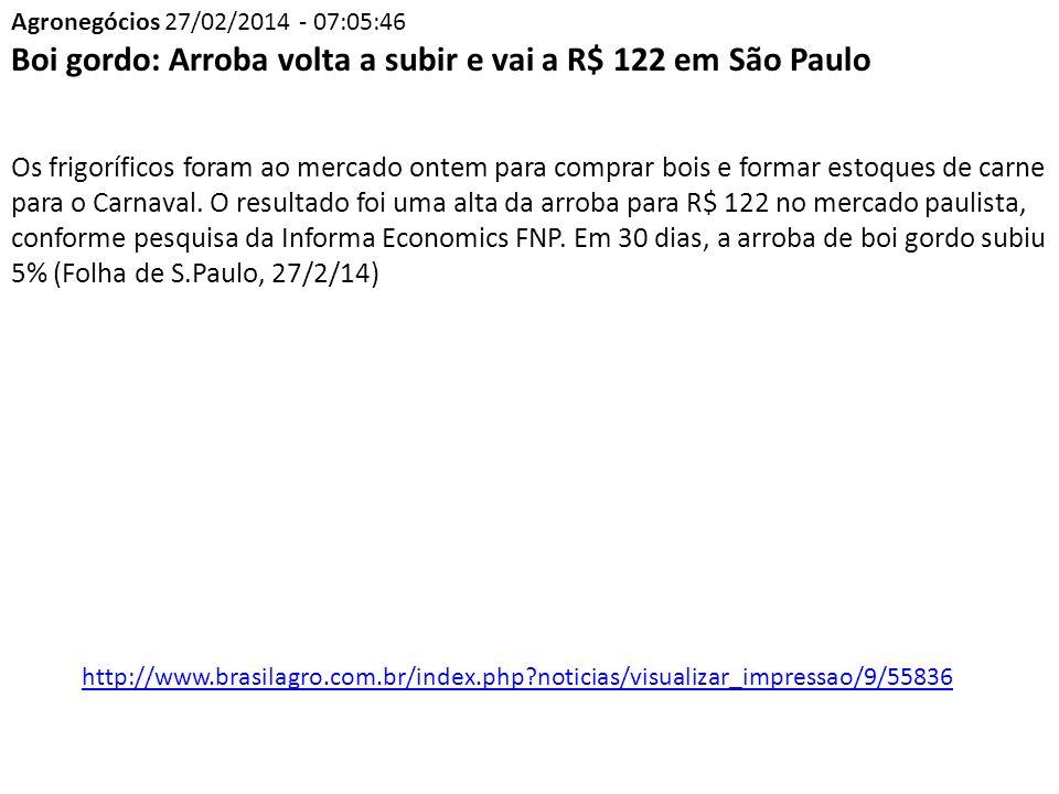 Boi gordo: Arroba volta a subir e vai a R$ 122 em São Paulo