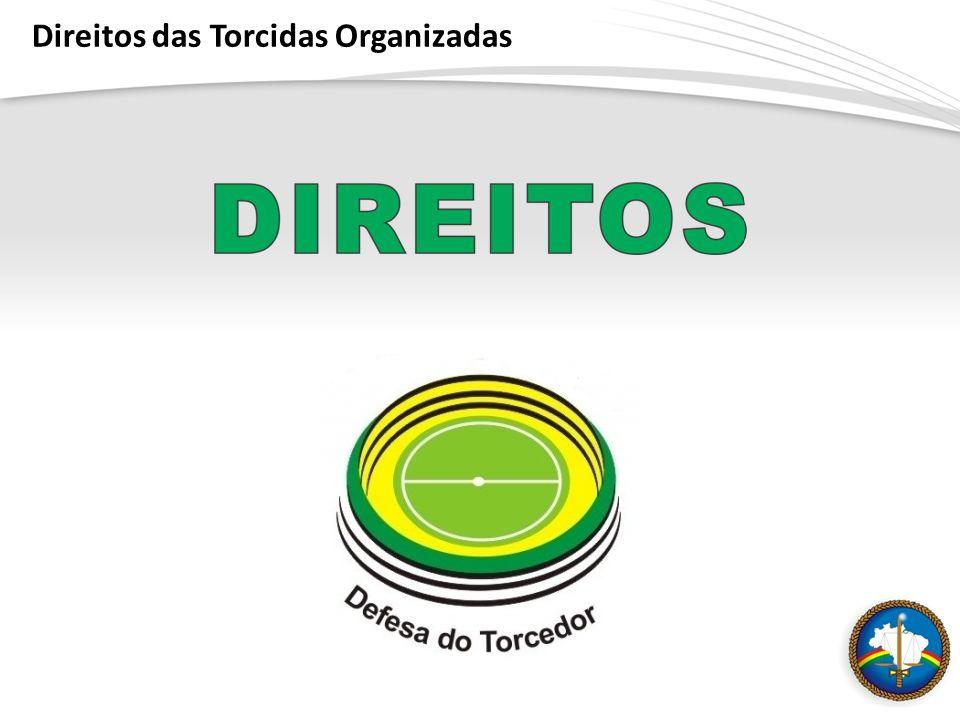 Direitos das Torcidas Organizadas