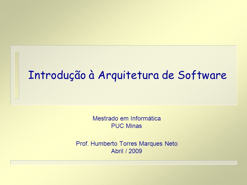 Introdução à Arquitetura de Software