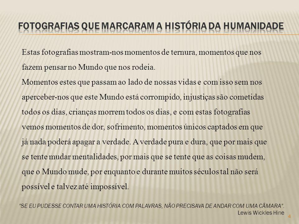 Fotografias que marcaram a história da humanidade