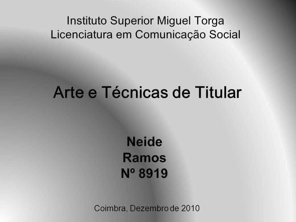 Instituto Superior Miguel Torga Licenciatura em Comunicação Social