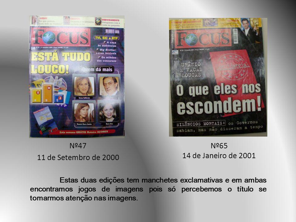 Nº47 11 de Setembro de 2000 Nº65 14 de Janeiro de 2001
