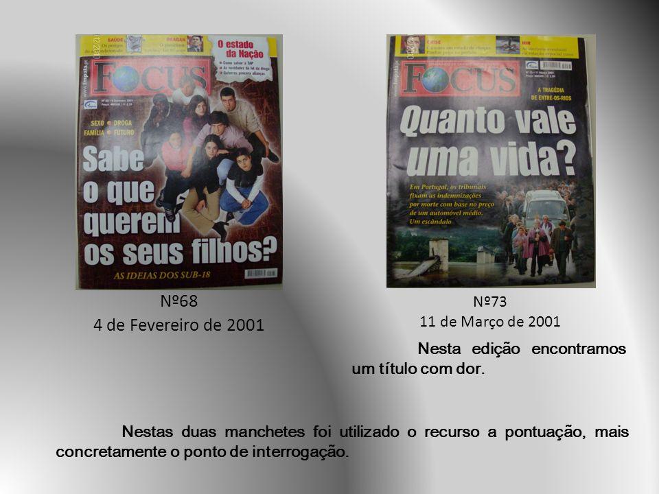 Nº68 4 de Fevereiro de 2001 Nº73 11 de Março de 2001