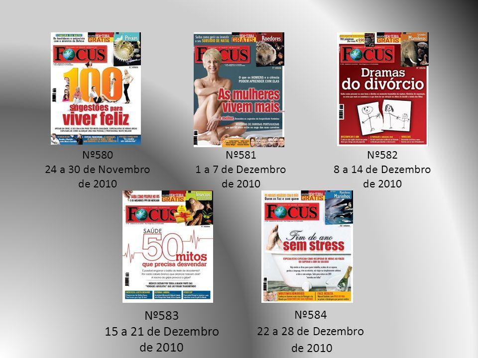 Nº583 15 a 21 de Dezembro de 2010 Nº584 22 a 28 de Dezembro de 2010