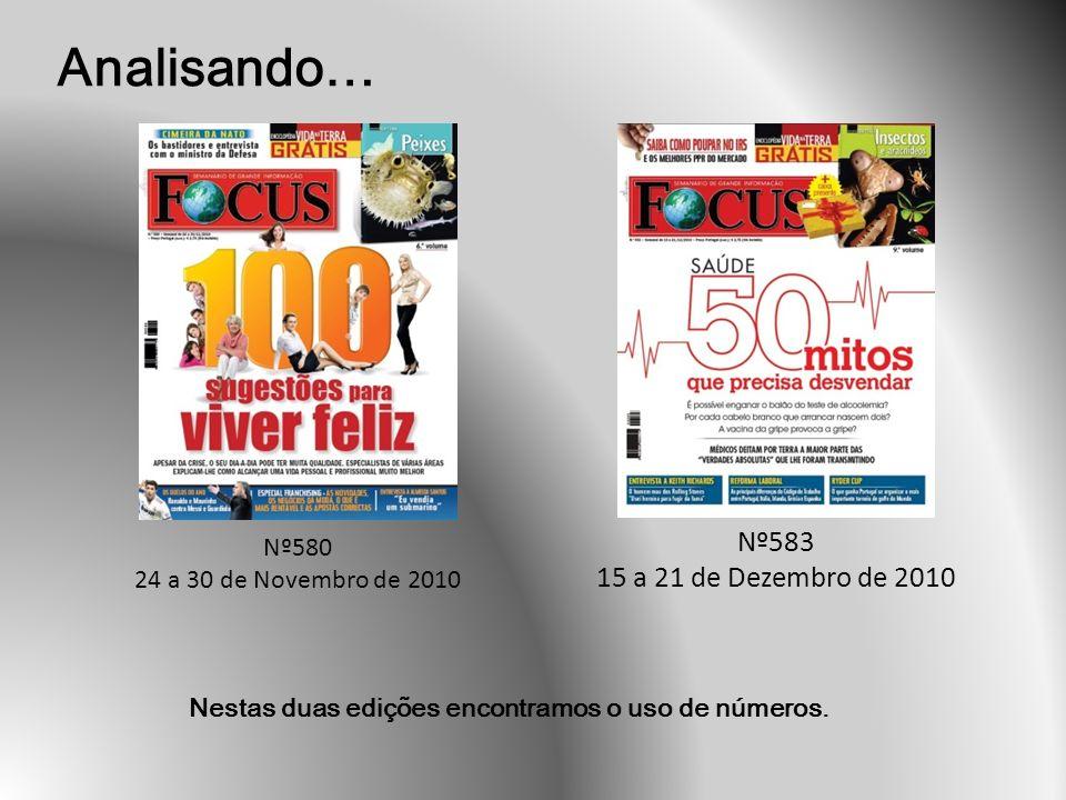 Analisando… Nº583 15 a 21 de Dezembro de 2010 Nº580