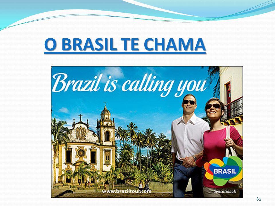 O BRASIL TE CHAMA