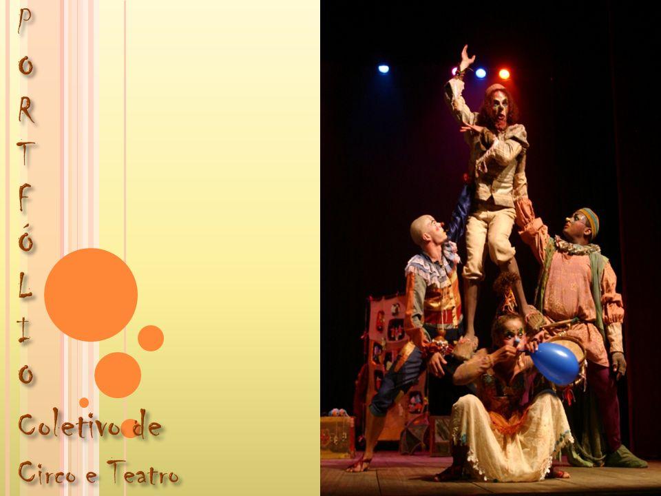 P O R T F Ó L I Coletivo de Circo e Teatro