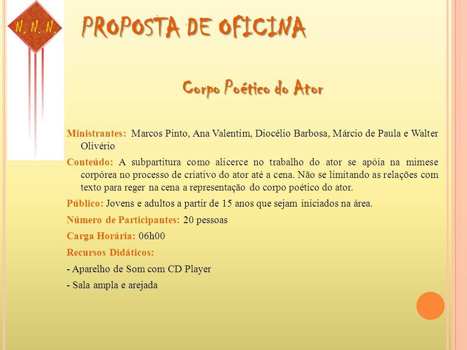 PROPOSTA DE OFICINA Corpo Poético do Ator