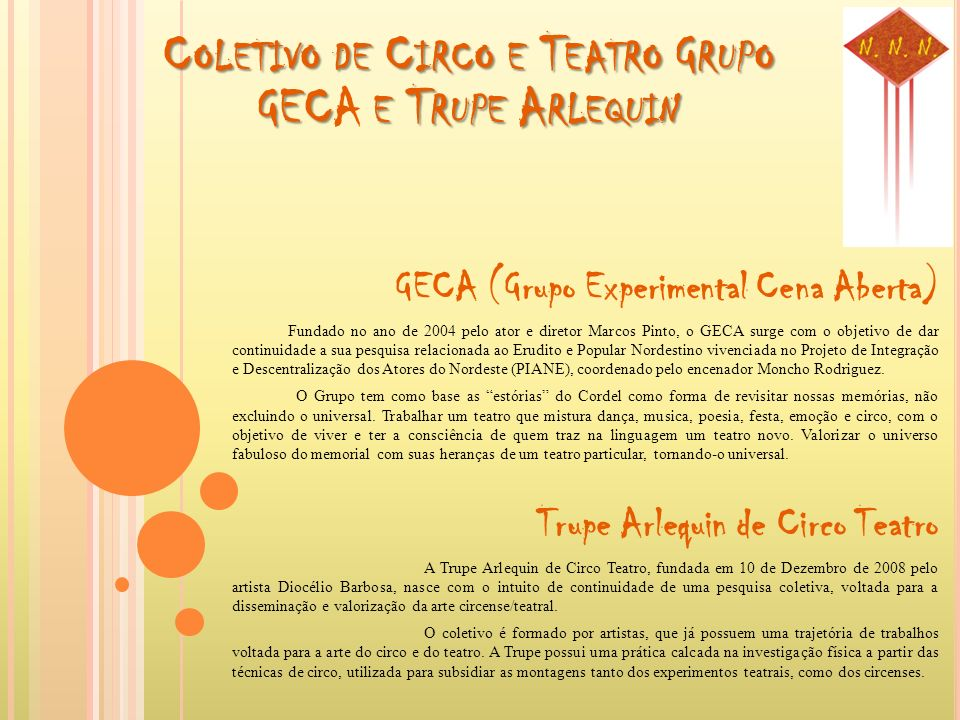 Coletivo de Circo e Teatro Grupo GECA e Trupe Arlequin