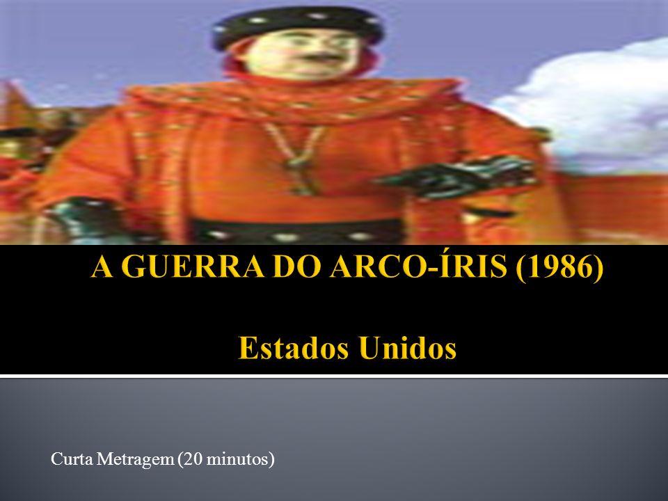 A GUERRA DO ARCO-ÍRIS (1986) Estados Unidos